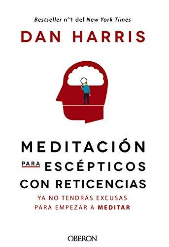 Meditación para escépticos con reticencias (Libros Singulares)