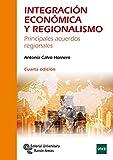 Integración Económica y Regionalismo: Principales acuerdos regionales (Manuales)