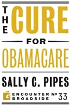Best the cure for obamacare Reviews