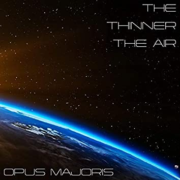 The Thinner The Air