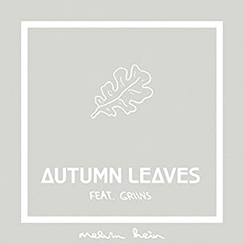Autumn Leaves (feat. GRIINS)