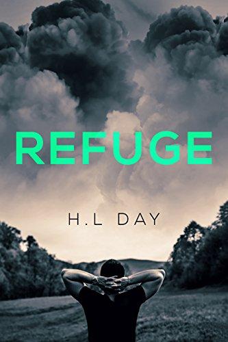 Refuge: A survival gay romance (Fight for Survival Book 1) (English Edition)