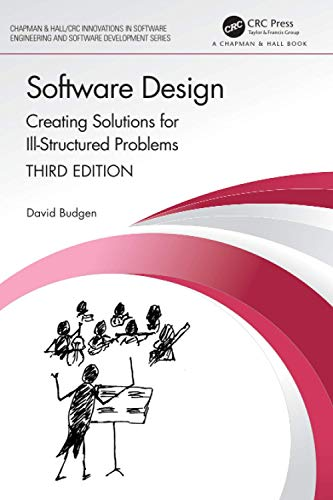 Compare Textbook Prices for Software Design Chapman & Hall/CRC Innovations in Software Engineering and Software Development Series 3 Edition ISBN 9781138196612 by Budgen, David