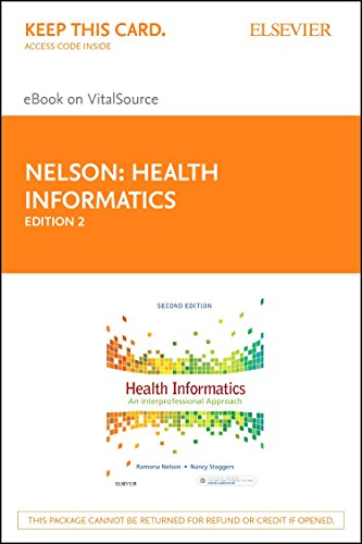 Health Informatics - Elsevier eBook on VitalSource (Retail Access Card): An Interprofessional Approach