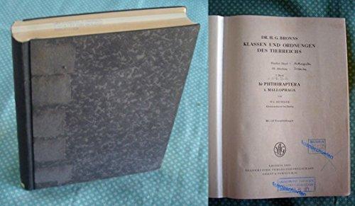 Dr. H.G. Bronns Klassen und Ordnungen des Tierreichs. . 5. Band. III. Abteilung. 7. Buch: W. Eichler: Mallophaga. (VII. 290 Seitenn, 150 Textabb.). 8. Buch, Teil b: O. Pflugfelder: Coccina. (121 Seiten, 92 Textabb.). 8. Buch, Teil b: Psyllina (95 Seiten, 75 Textabb.) 13. Buch, Teil f.: Julius Wagner, Aphaniptera (114 Seiten, 100 Textabb)