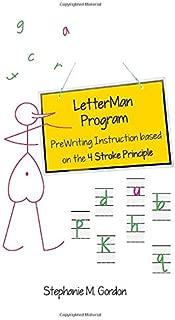 LetterMan Program: PreWriting Instruction based on the 4 Stroke Principle