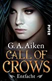 Call of Crows - Entfacht (Call of Crows 2): Roman (German Edition)