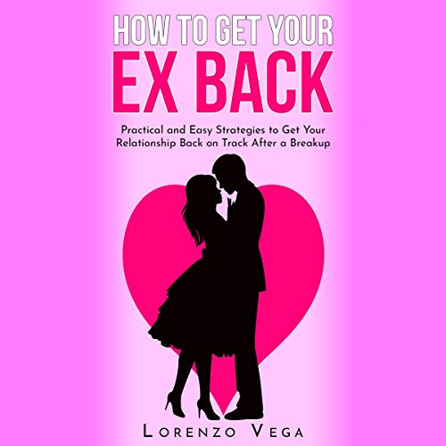 How to Get Your Ex Back audiobook cover art