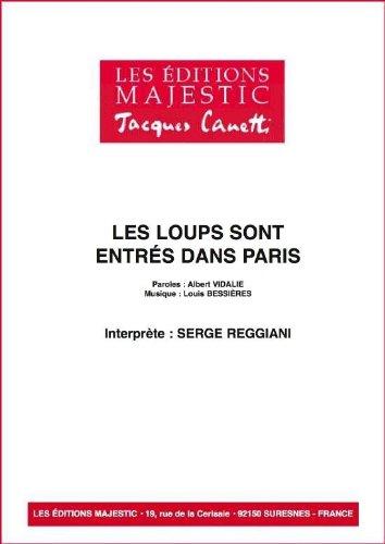 LES LOUPS SONT ENTRES DANS PARIS