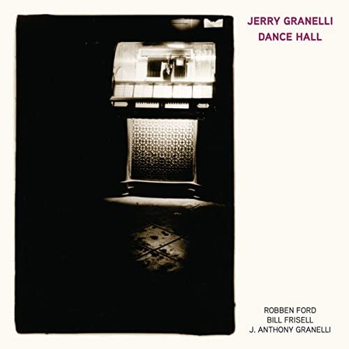 Jerry Granelli feat. Bill Frisell, J. Anthony Granelli & Robben Ford