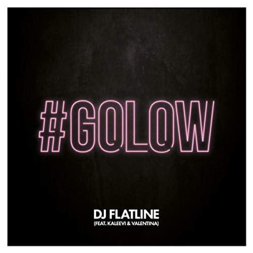 DJ Flatline feat. Valentina & Kaleevi
