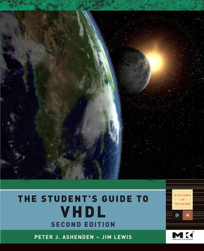 The Student's Guide to VHDL (Systems on Silicon)