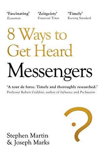 Messengers: 8 Ways to Get Heard