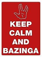 Keep Calm And Bazinga ティンサイン ポスター ン サイン プレート ブリキ看板 ホーム バーために