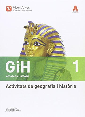 GIH 1 ACTIVITATS (GEOGRAFIA I HISTORIA) AULA 3D: GiH 1. Catalunya. Geografia I Història. Activitats. Aula 3D: 000001 - 9788468232546