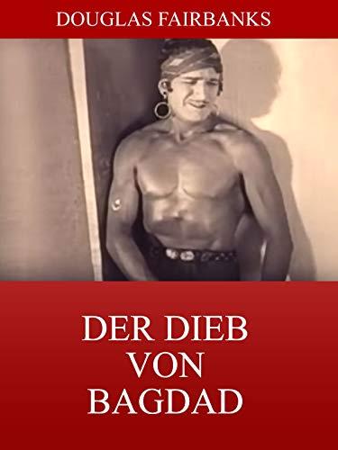 Douglas Fairbanks Sr. - Der Dieb von Bagdad