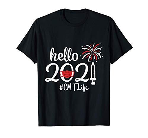 Hello 2021 CMT Life Quarantine New Year Nurse T-Shirt