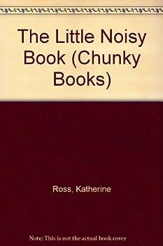 Board book LITTLE NOISY BOOK (Chunky Books) Book