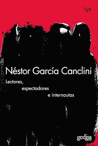 Lectores, espectadores e internautas (VISIÓN 3X) (Spanish Edition)