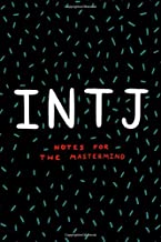 INTJ Notes for the Mastermind: Blank Notebook 120 Numbered Pages Myers Briggs Personality 6x9 Inch Sketchbook Journal Introvert