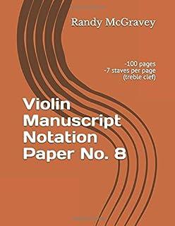 Violin Manuscript Notation Paper No. 8 (McGravey Music Manuscripts)