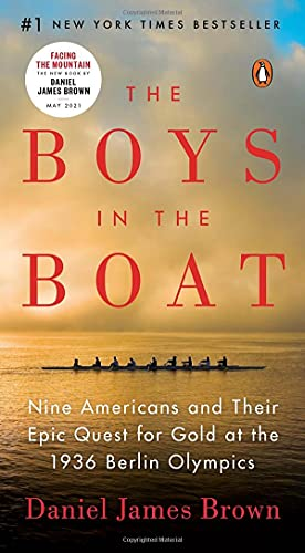 Compare Textbook Prices for The Boys in the Boat: Nine Americans and Their Epic Quest for Gold at the 1936 Berlin Olympics  ISBN 9780143136965 by Brown, Daniel James