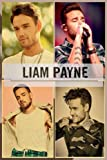 Liam Payne Notebook: Great Notebook for School or as a Diary, Lined With 110 Pages. Notebook that can serve as a Planner, Journal, ... Drawings. (Liam Payne Notebooks)