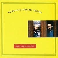 Saga Dos Migrantes by Sergio Assad & Odair