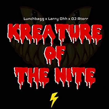 Kreature of the Nite (feat. DJ Atorr)