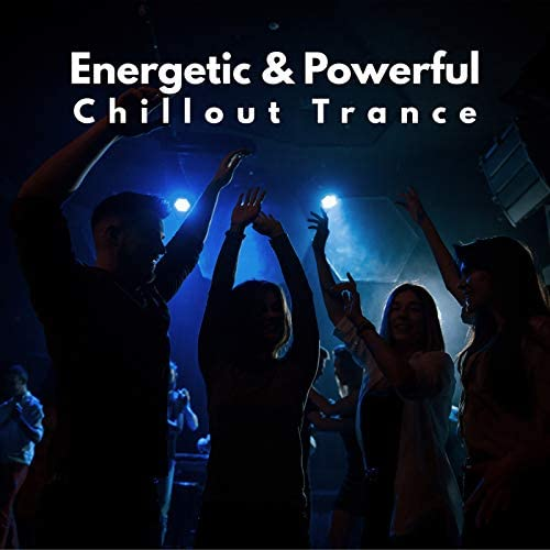 Today Hits, Chill Out 2017 & Groove Chill Out Players