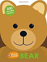 Sticker Friends: Bear: 300 Reusable Stickers