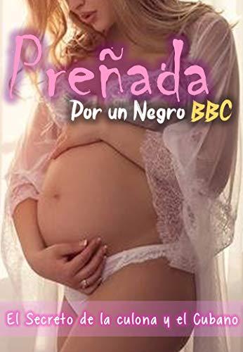 Preñada por un Negro BBC – El Secreto de la Culona y el Cubano de Sombras Felinas CSA