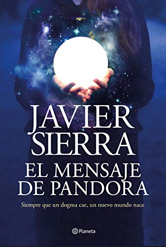 El Mensaje De Pandora Spanish Edition Ebook Sierra Javier Kindle Store