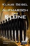 Aufmarsch der Klone (Aufbruch aus Atlantis 5)