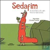 Sedafim - A História de um Bicho-da-Seda (Portuguese Edition)