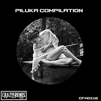 Piluka Compilation
