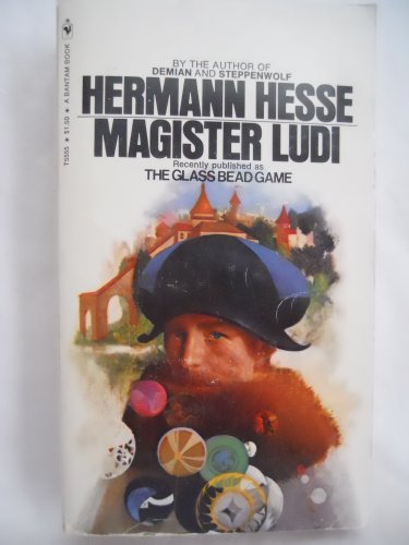Hermann Hesse's Magister Ludi (Previously published as the Glass Bead Game)