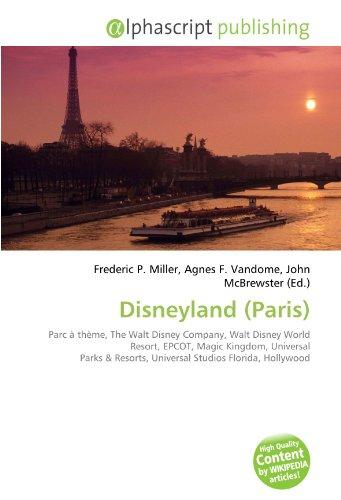 Disneyland (Paris): Parc à thème, The Walt Disney Company, Walt Disney World Resort, EPCOT, Magic Kingdom, Universal Parks