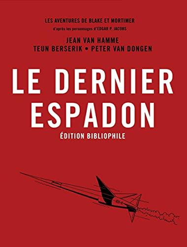 Blake & Mortimer - Tome 28 - Le Dernier Espadon / Edition spéciale, Bibliophile (Blake & Mortimer, 28)