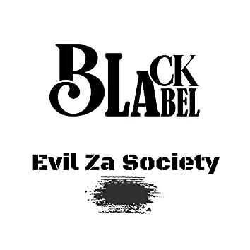 Evil Za Society