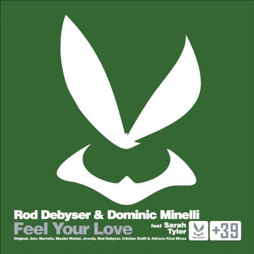 Rod Debyser & Dominic Minelli feat. Sarah Tyler