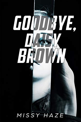 Goodbye Daisy Brown English Edition Ebook Haze Missy Amazon Es Tienda Kindle Actress + musician + intergalactic woman of mystery. amazon es