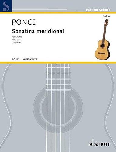 Sonatina meridional: Adapto para la Guitarra par A. Segovia. Gitarre. (Edition Schott)