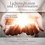 Meditation: Lichtmeditation und Transformation
