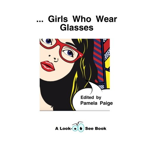 ...Girls Who Wear Glasses (Look-See Books, Band 4)