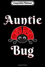 Composition Notebook: Auntie Bug Ladybug Aunt Journal/Notebook Blank Lined Ruled 6x9 100 Pages