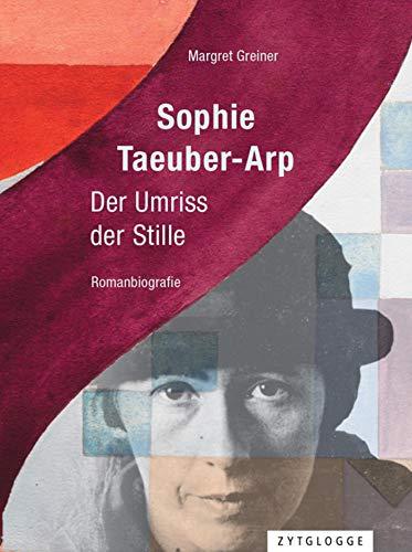 Sophie Taeuber-Arp: Der Umriss der Stille