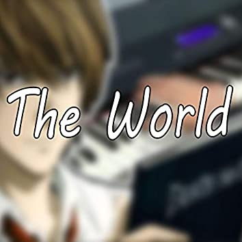 The World (Death Note Opening)