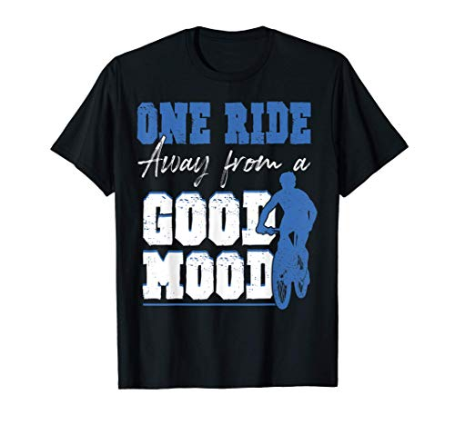 One Ride Away From A Good Mood - Funny Cycling T-Shirt