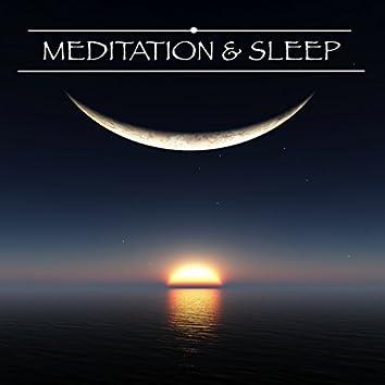 Meditation & Sleep - Relaxation Sleeping Mindfulness Meditation Music, Relaxing Mind Music for Good Night, Sleeping and Dreaming